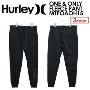 Hurley,ハーレー,イージーパンツ,スウェット,15ho,sale●ONE & ONLY FLEECE PANT MTPOAOH15|surfer