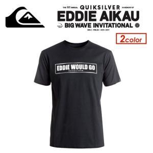 QUIKSILVER,クイックシルバー,Eddie Aikau,エディーアイカウ,Tシャツ●EQYZT04257 Eddie Would Go SS TEE 2016-2017|surfer