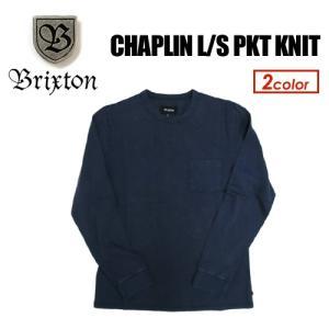 BRIXTON ブリクストン 長袖 ロンT 17sp/CHAPLIN L/S PKT KNIT|surfer