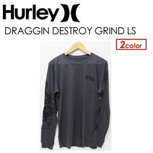 Hurley,ハーレー,アパレル,長袖,ロンT,18ss●DRAGGIN DESTROY GRIND LS AA5321|surfer
