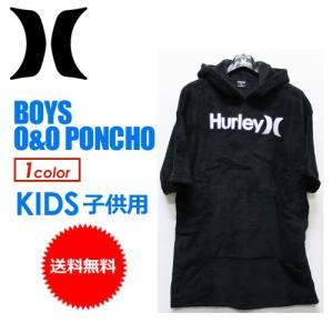 送料無料 Hurley ハーレー サーフィン 着替え タオル ポンチョ 子供用 正規品/BOYS O&O PONCHO AR8847|surfer