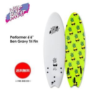 【送料無料】WAVE BANDIT,ウェーブ バンディット,ソフトボード,スポンジボード●Performer x Ben Gravy 6'6