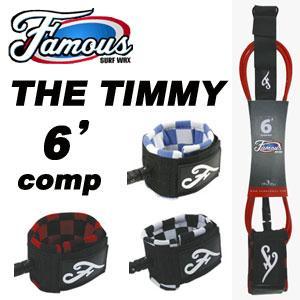 リーシュコード,パワーコード,Famous,フェイマス●THE TIMMY 6' Comp surfer