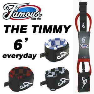リーシュコード,パワーコード,Famous,フェイマス●THE TIMMY 6' Everyday surfer