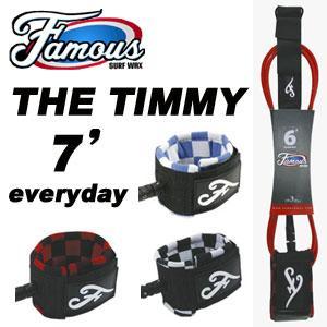 リーシュコード パワーコード Famous フェイマス●THE TIMMY 7' Everyday|surfer