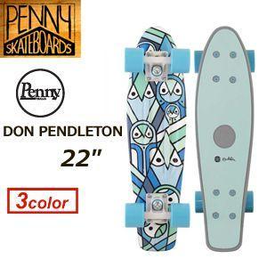 【日本正規品】Penny,ペニー,ドン・ペンドルトン,コラボレーション,スケートボード,コンプリート●PENNY DON PENDLETON 22inch|surfer