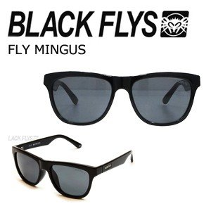 BLACKFLYS,ブラックフライズ,サングラス,15ss●FLY MINGUS フライミンガス|surfer