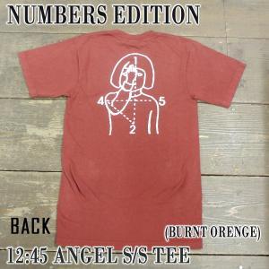 NUMBERS EDITION/ナンバーズエディション 12:45 ANGEL S/S TEE BURNT ORANGE 半袖Tシャツ 丸首|surfingworld