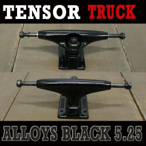 TENSOR/テンサー ALLOYS 5.25 BLACK TRUCK トラック/TRUCK スケボーSK8 SKATEBOARD スケートボードトラック|surfingworld