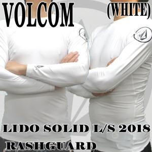 値下げしました!VOLCOM/ボルコム メンズ長袖ラッシュガード LIDO SOLID L/S RASHGUARD WHITE UPF50+ 男性用水着 UVカット 311800|surfingworld
