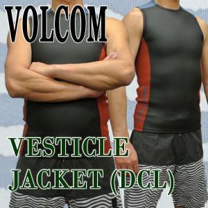 VOLCOM/ボルコム VESTICLE JACKET DCL メンズ ベストタッパー 男性用サーフィン用ウェットスーツ 送料無料!! surfingworld
