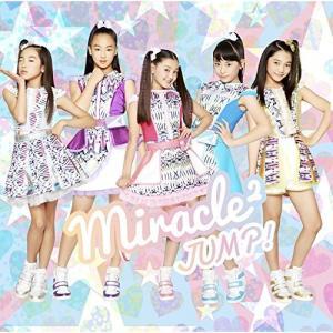 JUMP! (通常盤) miracle2(ミラクルミラクル) from ミラクルちゅーんず! 発売日...