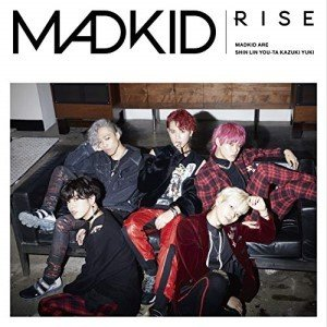 RISE (Type-B) MADKID 発売日:2019年2月6日 種別:CD