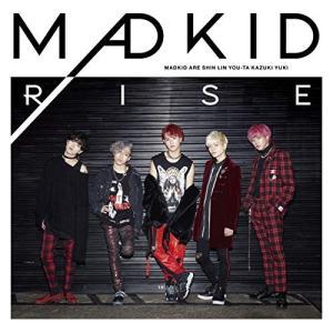 RISE (CD+DVD) (Type-A) MADKID 発売日:2019年2月6日 種別:CD