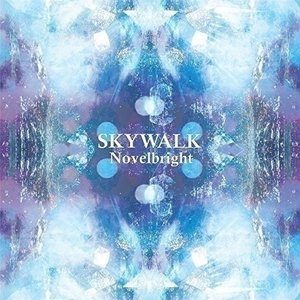 CD/Novelbright/SKYWALK