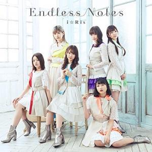 Endless Notes (通常盤) i☆Ris 発売日:2019年2月13日 種別:CD