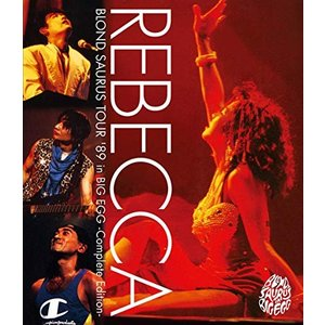 ▼BD/レベッカ/BLOND SAURUS TOUR '89 in BIG EGG -Complete Edition-(Blu-ray)