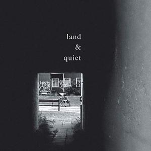 CD/land & quiet/land & quiet (歌詞付)