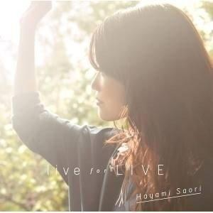 ▼CD/早見沙織/live for LIVE (3CD+Blu-ray)