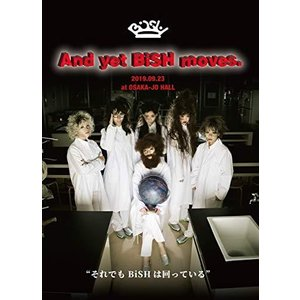DVD/BiSH/And yet BiSH moves.