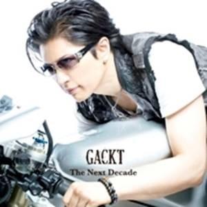 The Next Decade (CD+DVD) GACKT 発売日:2009年8月11日 種別:C...