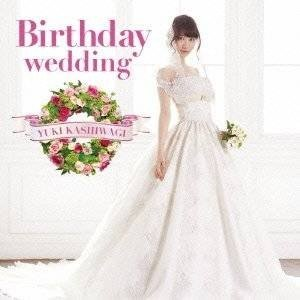 CD/柏木由紀/Birthday wedding (CD+DVD) (通常盤TYPE-A)