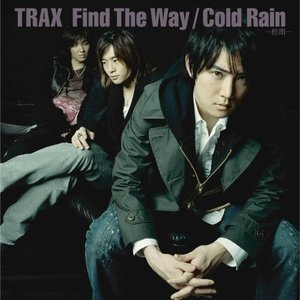 CD/TRAX/Find The Way/Cold Rain-初雨- (CD-EXTRA)|surpriseweb