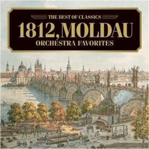 モルダウ、1812年〜オーケストラ名曲集 クラシック 発売日:2007年12月5日 種別:CD
