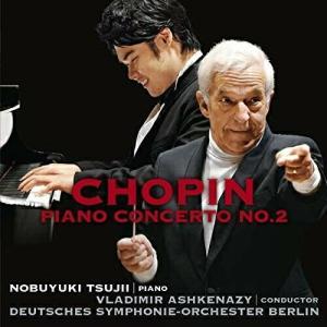 CD/辻井伸行×アシュケナージ/ショパン:ピアノ協奏曲第2番、ノクターン