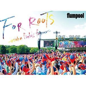 【大特価セール】 DVD/flumpool/真夏の野外★LIVE 2015「FOR ROOTS」〜オオサカ・フィールズ・フォーエバー〜