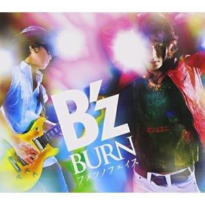 CD/B'z/BURN -フメツノフェイス-