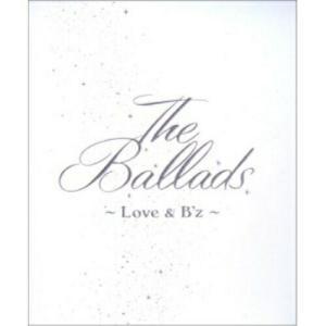 CD/B'z/The Ballads 〜Love &...
