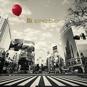 CD/B'z/EPIC DAY (CD+DVD) (初回限定...