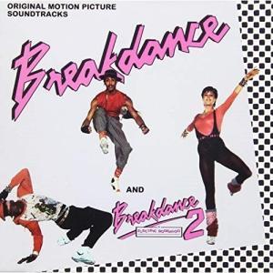 ★CD/オリジナル・サウンドトラック/ブレイクダンス/ブレイクダンス2:OST