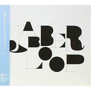 チェック・ディス・アウト!! JABBERLOOP 発売日:2009年3月18日 種別:CD