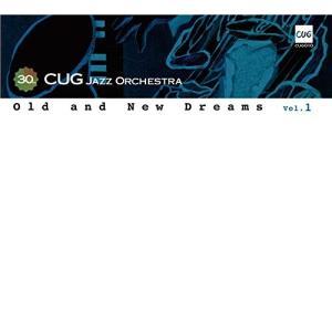 【取寄商品】CD/C.U.G Jazz Orchestra/Old and New Dreams vol.1