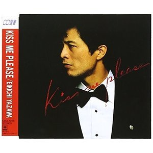CD/矢沢永吉/KISS ME PLEASE