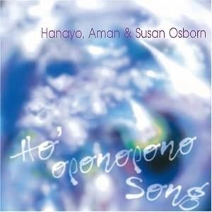 CD/Hanayo,Aman& Susan Osborn/Ho'oponopono Song