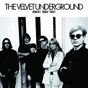 【取寄商品】CD/ヴェルヴェット・アンダーグラウンド/アヴァン '58-'67 (解説付)