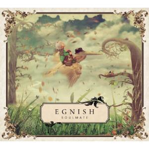 ■タイトル:SOULMATE ■アーティスト:EGNISH (イグニッシュ いぐにっしゅ) ■発売日...