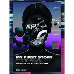 ▼DVD/MY FIRST STORY/MY FIRST STORY TOUR 2019 FINAL...