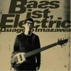 CD/今沢カゲロウ/ベーシスト、エレクトリック (CD-EXTRA)