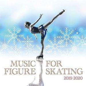 CD/オムニバス/フィギュア・スケート・ミュージック 2019-2020