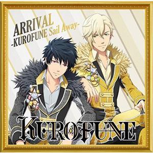 ★CD/KUROFUNE/ARRIVAL -KUROFUNE Sail Away-/君はミ・アモール