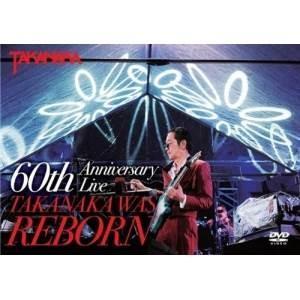 DVD/高中正義/高中正義 『60th Anniversary Live TAKANAKA WAS REBORN』