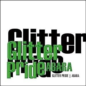 CD/ABARA/GLITTER PRIDE(Special Edition) (DVD付) (Special Edition盤)
