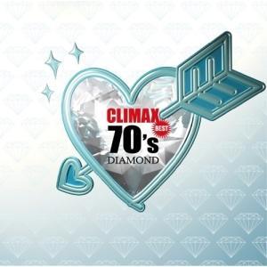 クライマックス ベスト 70's ダイアモンド (解説付) オムニバス 発売日:2012年4月25日...