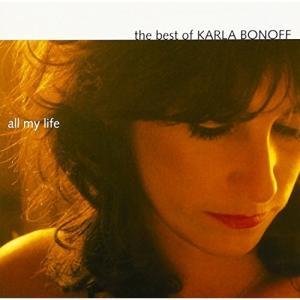CD/カーラ・ボノフ/オール・マイ・ライフ:ベスト・オブ・カーラ・ボノフ (解説・歌詞・対訳付) (来日記念盤)