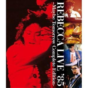 ▼BD/レベッカ/REBECCA LIVE '85 -MAYBE TOMORROW Complete Edition-(Blu-ray)