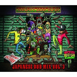 SOUND BACTERIA JAPANESE DUB MIX VOL.3 MIGHTY JAM R...